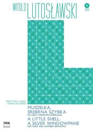 Lutoslawski, W: Little Shell/silver Windowpane