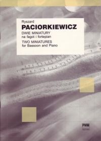 Paciorkiewicz, R: Miniatures For Basson And Piano