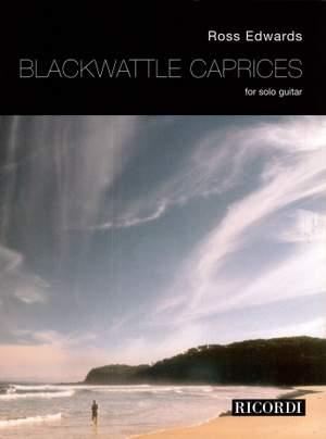 Edwards: Blackwattle Caprices