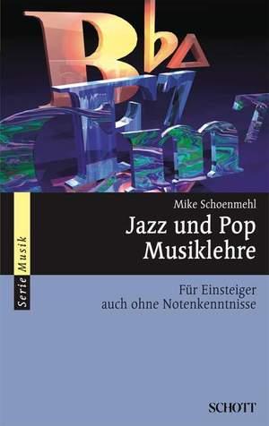 Schoenmehl, M: Jazz und Pop Musiklehre