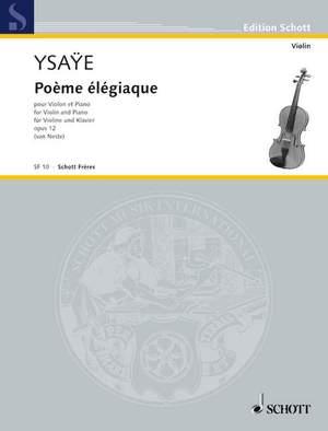 Ysaÿe, E: Poème élégiaque op. 12