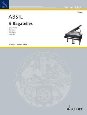 Absil, J: 5 Bagatelles op. 61