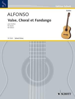 Alfonso, N: Valse, Choral et Fandango