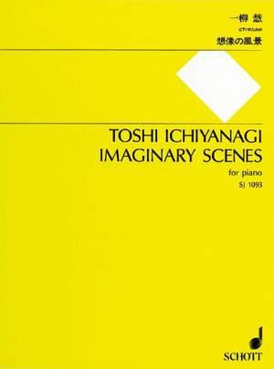 Ichiyanagi, T: Imaginary Scenes