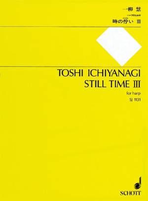 Ichiyanagi, T: Still Time III