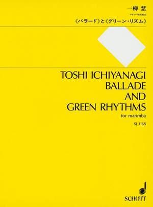 Ichiyanagi, T: Ballade and Green Rhythms