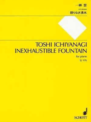 Ichiyanagi, T: Inexhaustible Fountain
