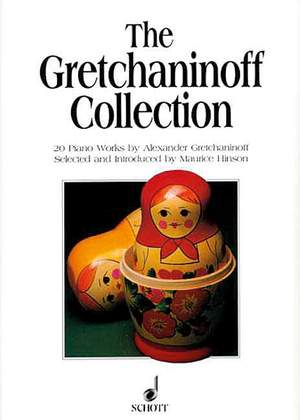 Gretchaninow, A: The Gretchaninoff-Collection