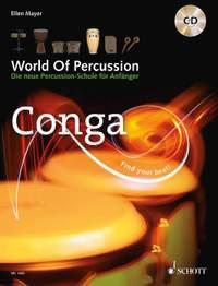 Mayer, E: World Of Percussion: Conga