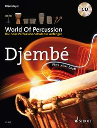 Mayer, E: World Of Percussion: Djembé