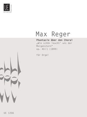 Reger, M: Reger Fantasie Op40/1 Org Op. 40/1