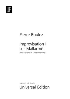 Boulez, P: Improvisation 1. Le vierge, le vivace et le bel aujourd'hui