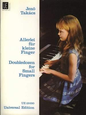 Takács, J: Double Dozen for small fingers op. 63