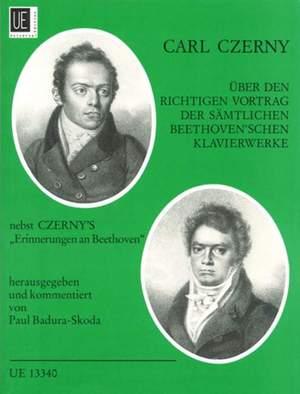 Czerny, C: Über den richtigen Vortrag der sämtlichen Beethoven'schen Klavierwerke