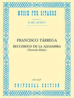 Tárrega, F: Recuerdos de la Alhambra (Tremolo-Etüde)