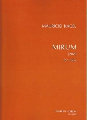 Kagel, M: Mirum for solo tuba