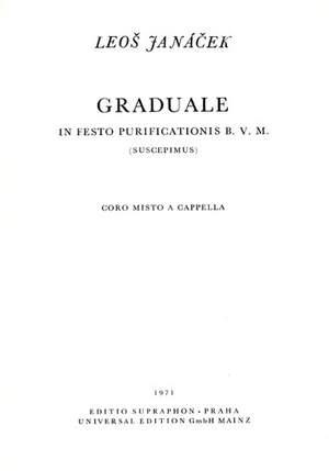 Janácek, L: Graduale in Festo Purificationis B.V.M. (Suscepimus)