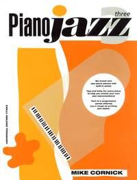 Cornick Mike: Piano Jazz Band 3
