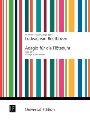 Beethoven: Adagio For The Musical Clock Woo 33/1