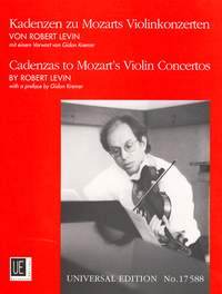Levin Robert: Cadenzas to Mozart's Violin Concertos zu KV 207; 211; 216; 218; 219