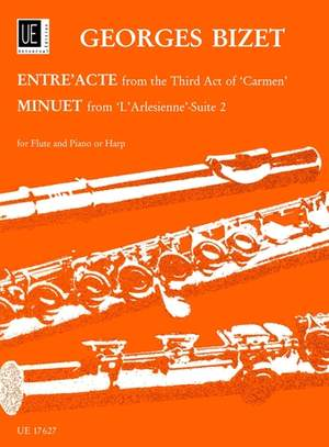 Bizet Georges: Entr'acte from the Third Act of Carmen / Minuet from L'Arlésienne-Suite 2