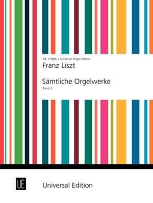 Liszt, F: Liszt Complete Organ Works II