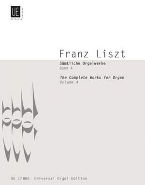 Liszt, F: Liszt Complete Organ Works IV