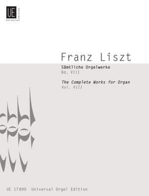 Liszt, F: Liszt Complete Organ Works VIII