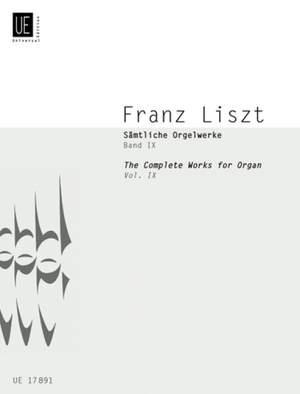 Liszt, F: Liszt Complete Organ Works IX
