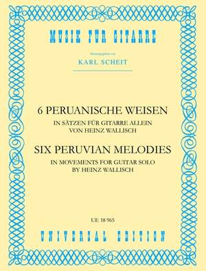Anonymous: Wallisch Six Peruvian Melodies S.gtr