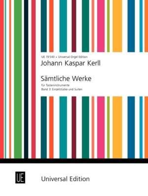 Kerll, J K: Kerll Complete Keyboards Works Vol.3 Org Band 3