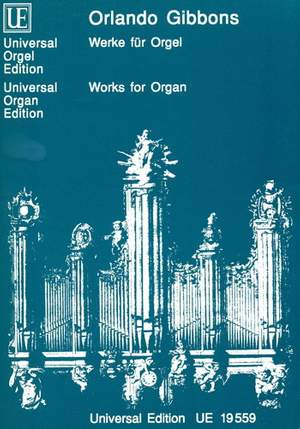 Gibbons, O: Gibbons Works For Organ