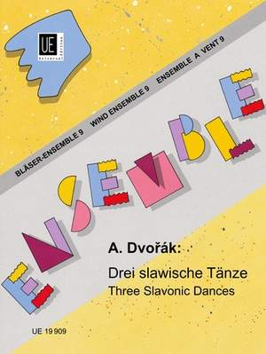 Dvorák, A: Dvorak Three Slavonic Dances Wind.ens Band 9