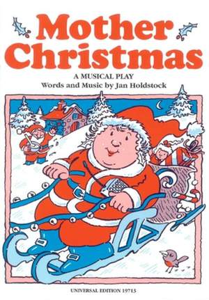 Holdstock, J: Holdstock Mother Christmas Score