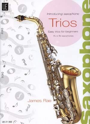 Rae, James: Introducing Saxophone – Trios