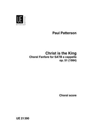 Patterson Paul: Christ is the King op. 51