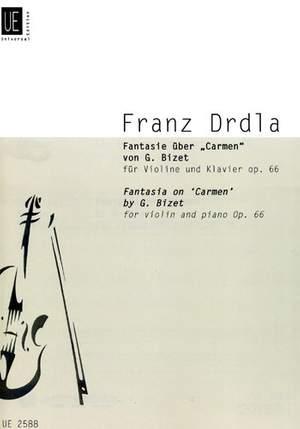 Drdla, F: Drdla Fantasia On Bizet's Carmen Op66 Op. 66
