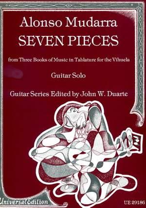 Alonso Mudarra: Seven Pieces