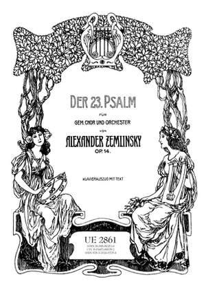 Zemlinsky Alexa: Zemlinsky Psalm 23 Vocal Score Op. 14