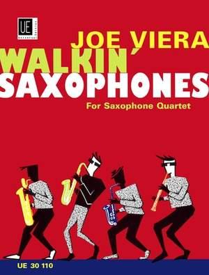Viera Joe: Viera Walkin' Saxophones Sax.quartet