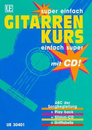 Haberl Walter E: Super einfach - Gitarrenkurs - Einfach super mit CD