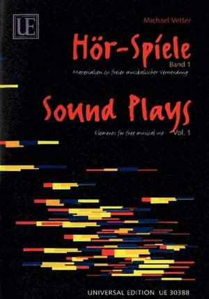 Vetter Michael: Sound Plays Band 1