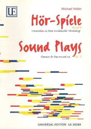 Vetter Michael: Sound Plays Band 2