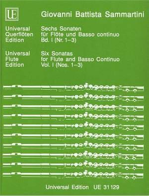 Sammartini, G B: Sammartini Six Sonatas I/1-3 Fl Bc Band 1
