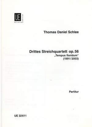 Schlee Thomas D: 3.stringquartet op. 56