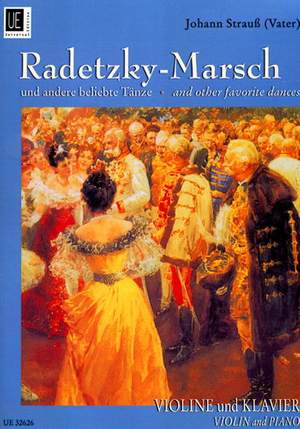 Strauß (Father), J: Radetzky-Marsch and other favorite dances