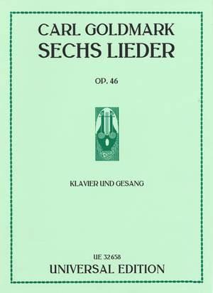 Goldmark, C: 6 Lieder op. 46