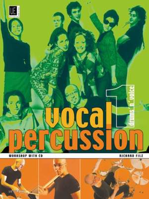 Filz Richard: Vocal Percussion 1 - drums 'n' voice with CD Band 1