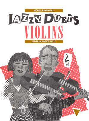 Radanovics Mich: Jazzy Duets for Violins + CD