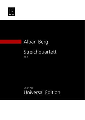 Berg, A: Streichquartett op. 3